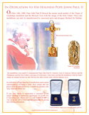 In celebration of Pope John Paul II beatification and eventual canonization to becoming a Saint, these unique and rare pieces of art are now exclusively available for purchase only from American Metal Arts.
